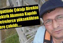 Photo of SEDAŞ İşçisinin ölüm haberi geldi
