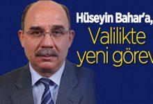 Photo of Hüseyin Bahar'a yeni validen yeni görev