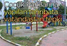 Photo of Çocuk parklarına tepki