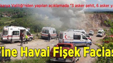 Photo of Havi Fişek Faciası 3 Asker şehit 6 yaralı
