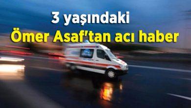 Photo of Ömer Asaf 3 yaşında kalp krizi geçirdi